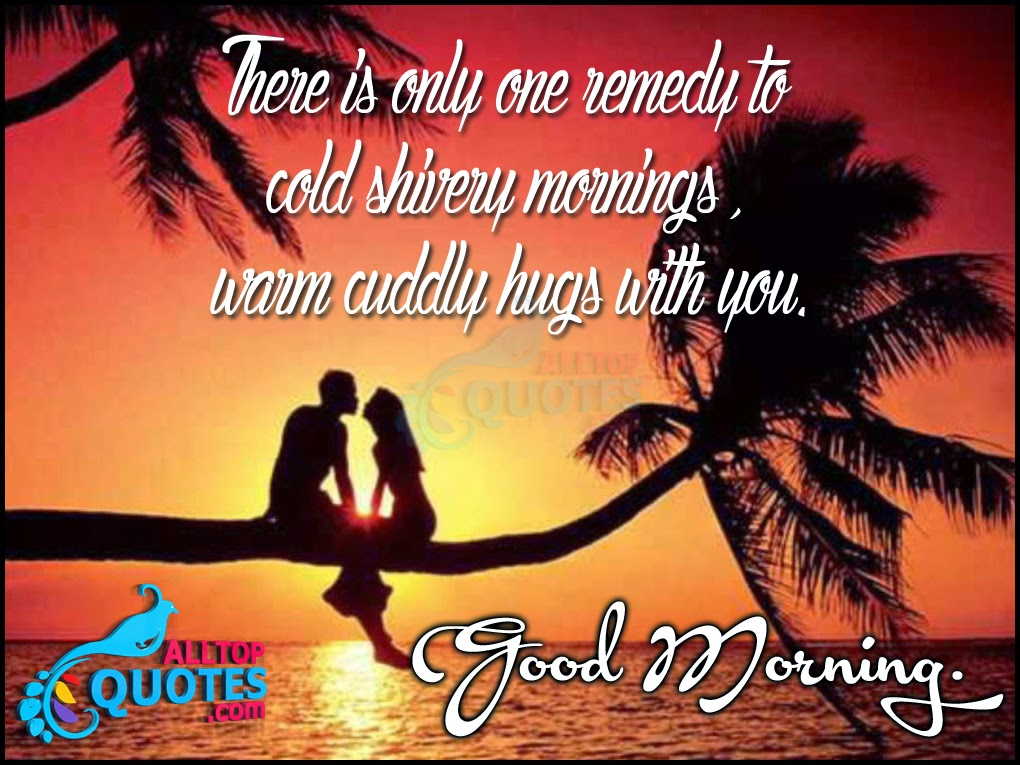 Good Morning Quotes For Girlfriend Unique Romantic Good Morning Love Quotes For Girlfriend  All Top Quotes