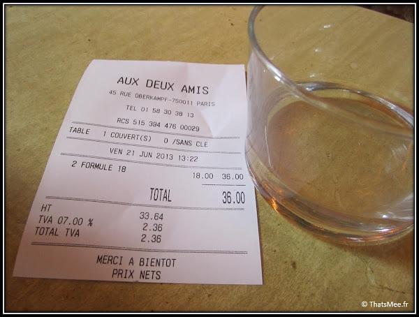 Addition déjeuner prix Resto Aux deux Amis 45 rue Oberkampf Paris 11