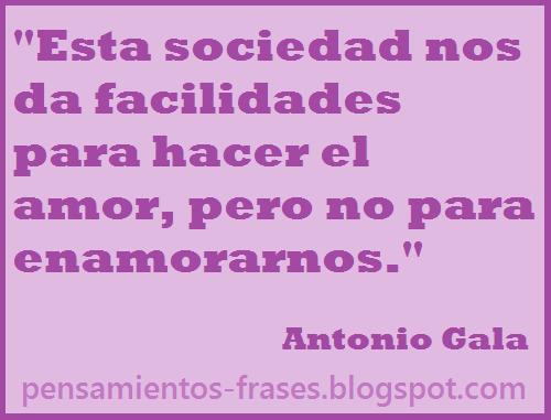 frases de Antonio Gala