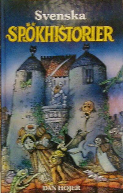 Jag äger av någon anledning en bok skriven av Dan Höjer f9d2b5deb1687