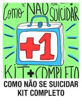 Como NÃO se suicidar: kit completo