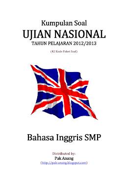 Kumpulan Soal Un Bahasa Inggris Smp 2013 (42 Paket Soal)