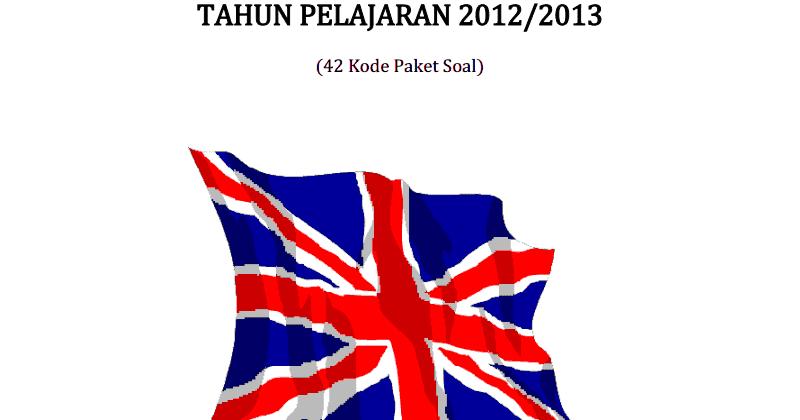 Berbagi Dan Belajar Kumpulan Soal Un Bahasa Inggris Smp 2013 42 Paket Soal
