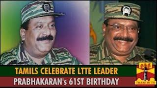Tamils Celebrate LTTE Leader Velupillai Prabhakaran's 61st Birthday across the World – Thanthi TV