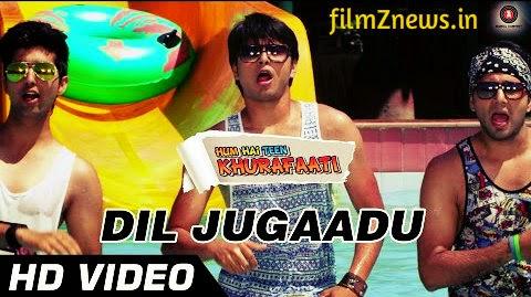 Dil Jugaadu Video Song from Hum Hai Teen Khurafati (2014) - Pranshu, Mausam & Shrey Chhabra