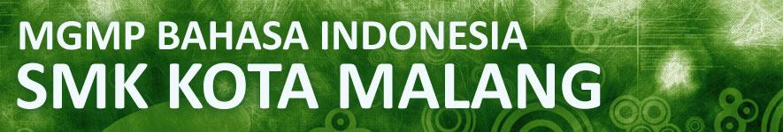 MGMP Bahasa Indonesia SMK Kota Malang