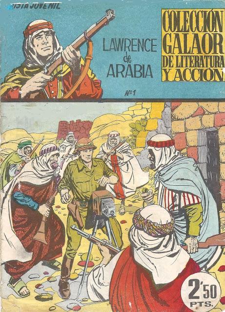 Lawrence de Arabia - Ed. Galaor. Escaneos inéditos de j.Rab