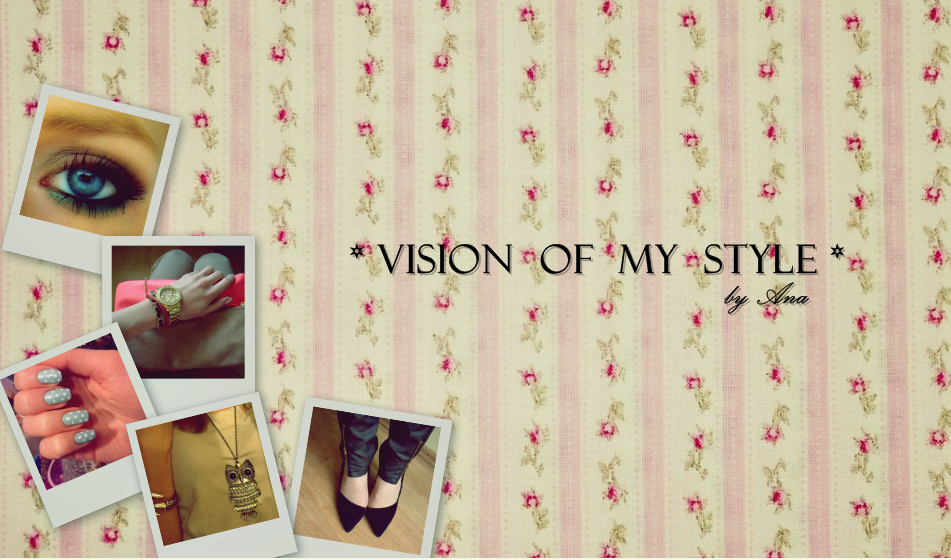 *Vision Of My Style*