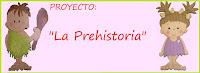 "Proyecto: ""La prehistoria"""