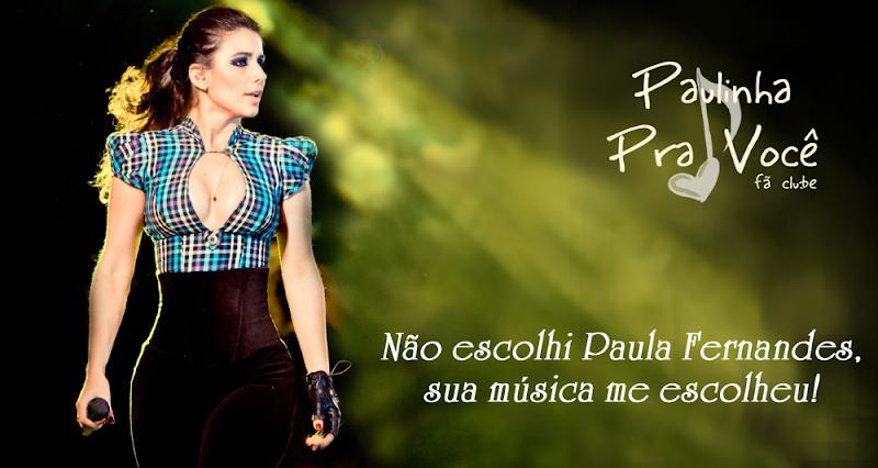 """FÃ CLUBE""""Paulinha Pra Você!"""
