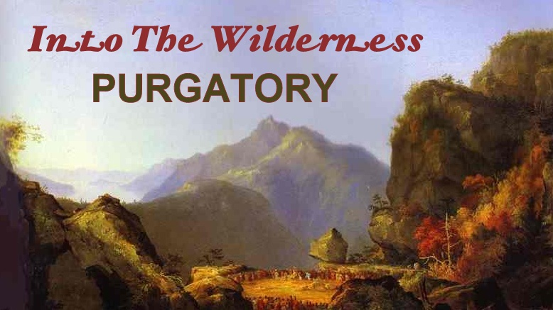 Into The Wilderness Purgatory