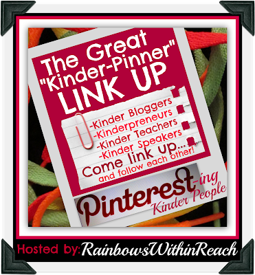 "The Great ""Kinder-Pinner"" LinkUP (via RainbowsWithinReach) Pinterest linkUP for kindergarten"