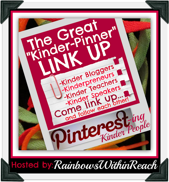 "photo of: The Great ""Kinder-Pinner"" LinkUP (via RainbowsWithinReach) Pinterest linkUP for kindergarten"