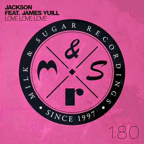 Jackson ft. James Yuill - Love Love Love (Remixes EP)