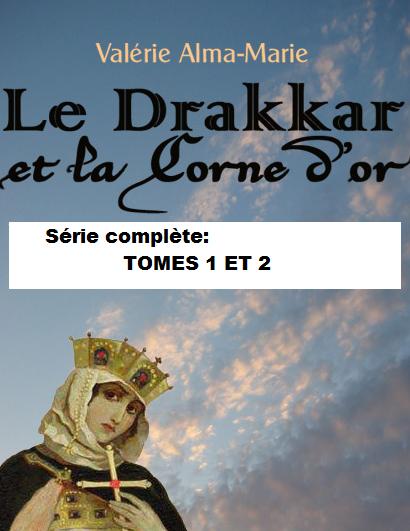 Le Drakkar et la Corne d'Or