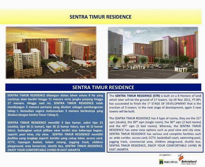SENTRA TIMUR RESIDENCE dibangun diatas lahan seluas 8 Ha yang nantinya akan berdiri hingga 11 menara serta jangka panjang hingga 17 menara. Hingga saat ini, SENTRA TIMUR RESIDENCE telah membangun 3 menara pertama yang disebut sebagai pembangunan tahap I. Kemudian segera meluncurkan 3 menara berikutnya yang disebut dengan Sentra Timur Tahap II. SENTRA TIMUR RESIDENCE memiliki 4 tipe kamar, yakni tipe 21 (studio), tipe 30 (1 kamar), tipe 36 (2 kamar tidur), tipe 45 (3 kamar tidur). Sedangkan untuk pilihan view terdiri atas beberapa bagian, seperti: pool view, city view. SENTRA TIMUR RESIDENCE memiliki fasilitas yang lengkap seperti: koridor yang cukup lebar, access card, CCTV, lapangan basket, kolam renang, jogging track, children playground, area komersial, shuttle bus, SENTRA TIMUR RESIDENCE, ENJOY YOUR COMFORTABLE LIVING IN EAST JAKARTA