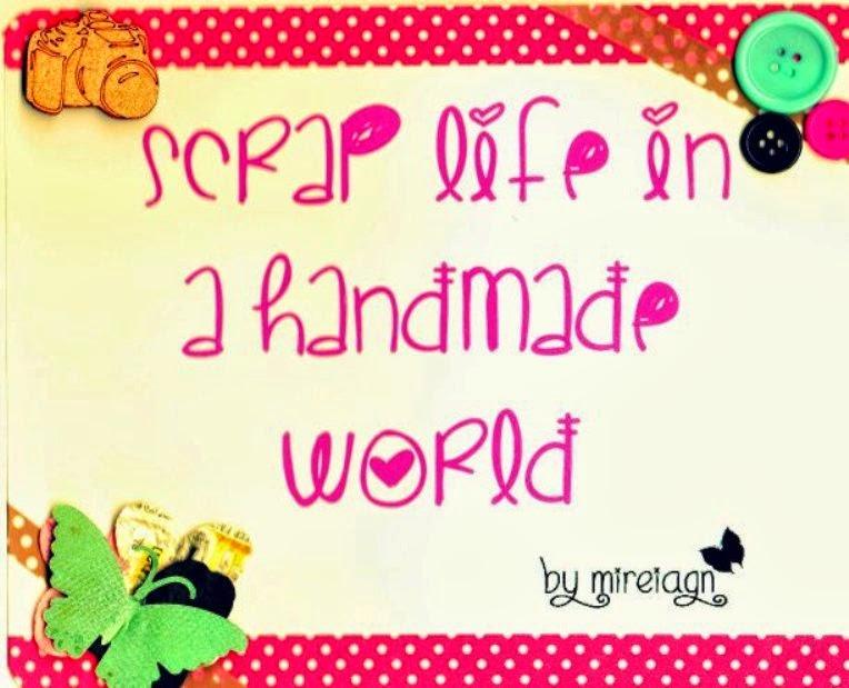 Scrap life in a handmade world
