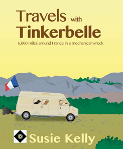 French Village Diaries Book Review Travels with Tinkerbelle Susie Kelly France
