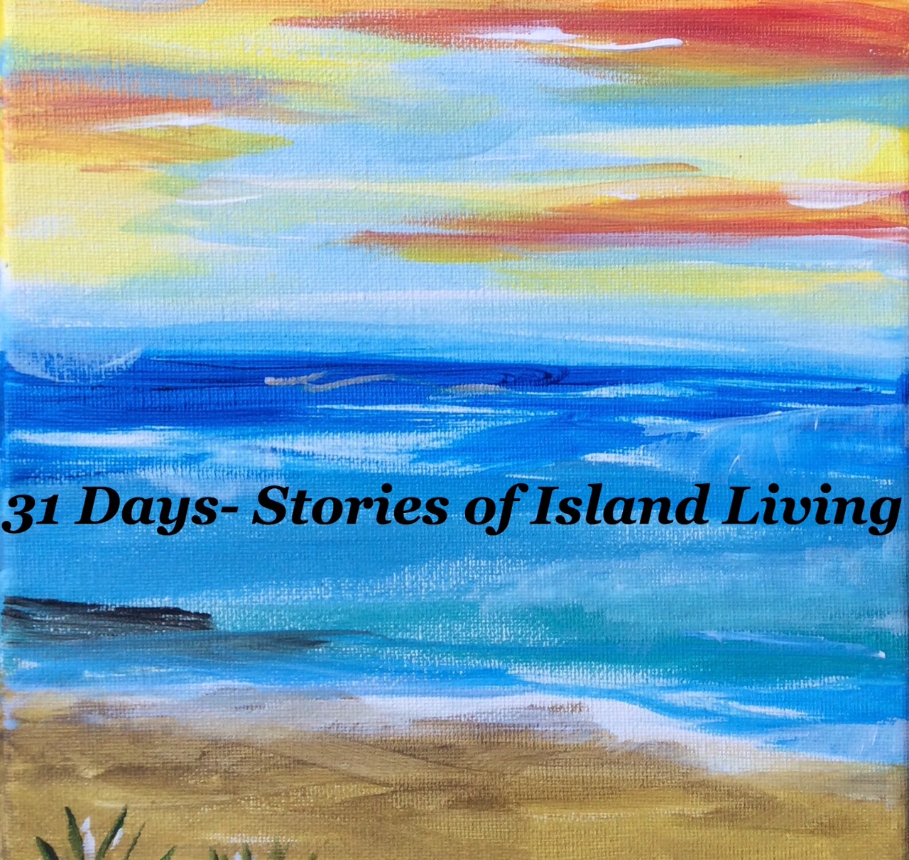 31 Days in October- Life On An Island