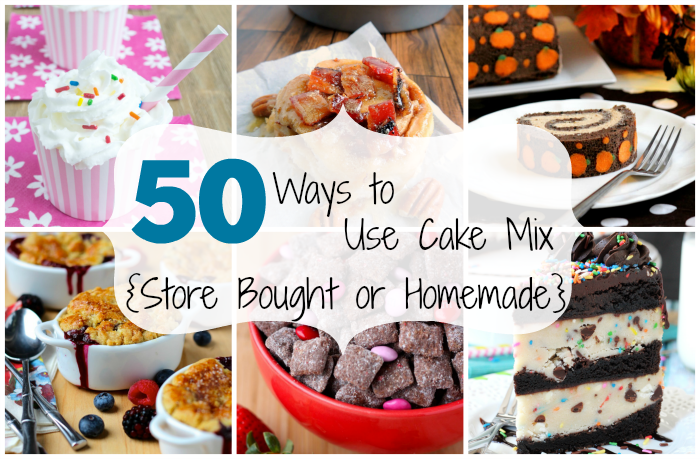 50 ways to use cake mix {store bought or homemade}
