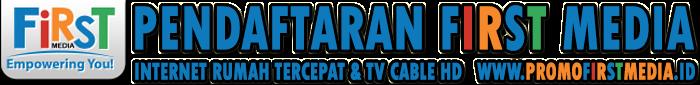 First Media | Internet Dan TV Cable
