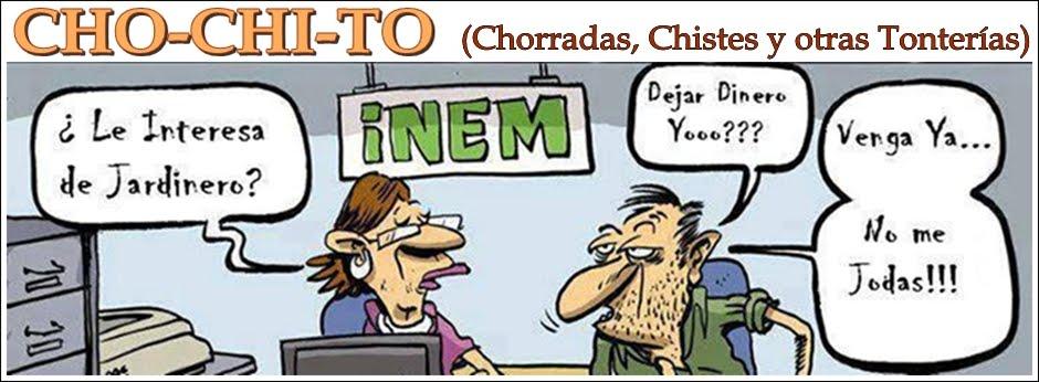 CHO-CHI-TO (Chorradas, Chistes y Tonterías)