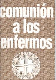 COMUNIÓN A LOS ENFERMOS