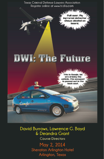 David Burrows Annual DWI Defense Project Seminar