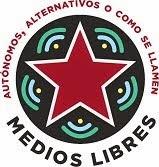 Medios Libres, Autónomos, Alternativos o Como se Llamen