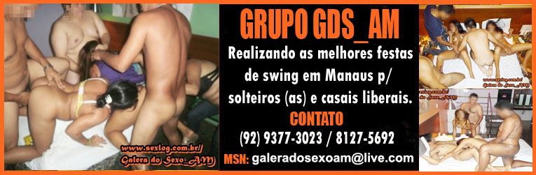 GDS_AM (Galera do Sexo AM)
