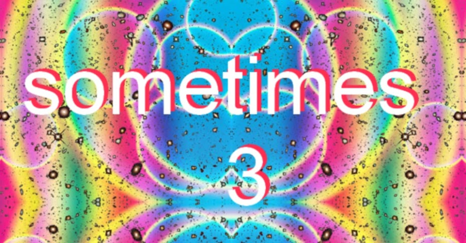 sometimes - 3