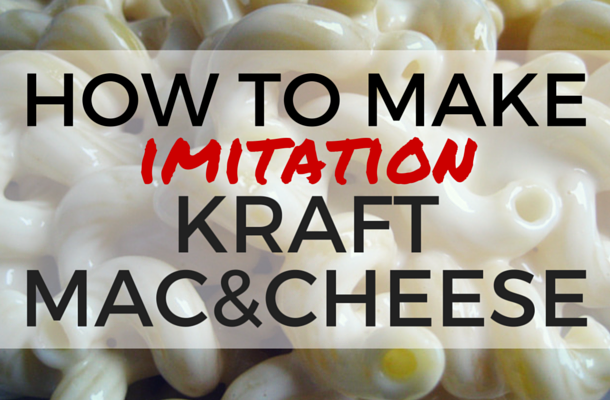How to Make Imitation Kraft Macaroni & Cheese