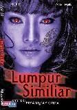Novel Lumpur Similiar