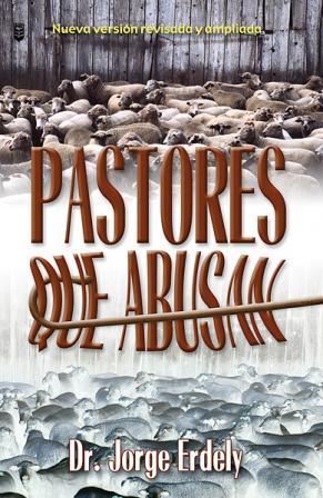 Jorge Erdely-Pastores Que Abusan-