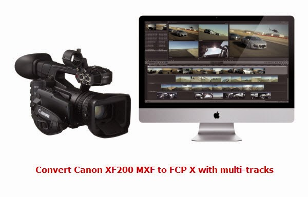 Convert Canon XF200 to FCP X