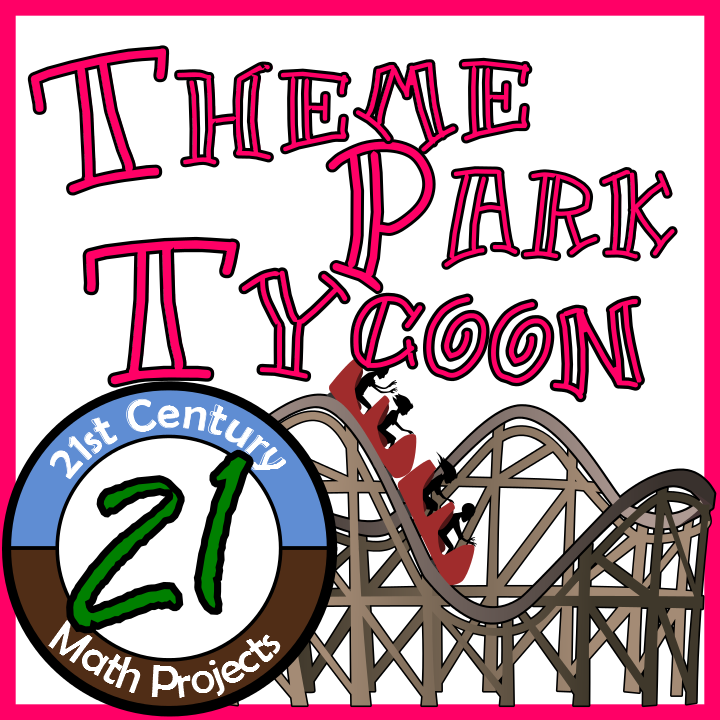 Theme Park Tycoon - Integrated Math Project - Clark ...