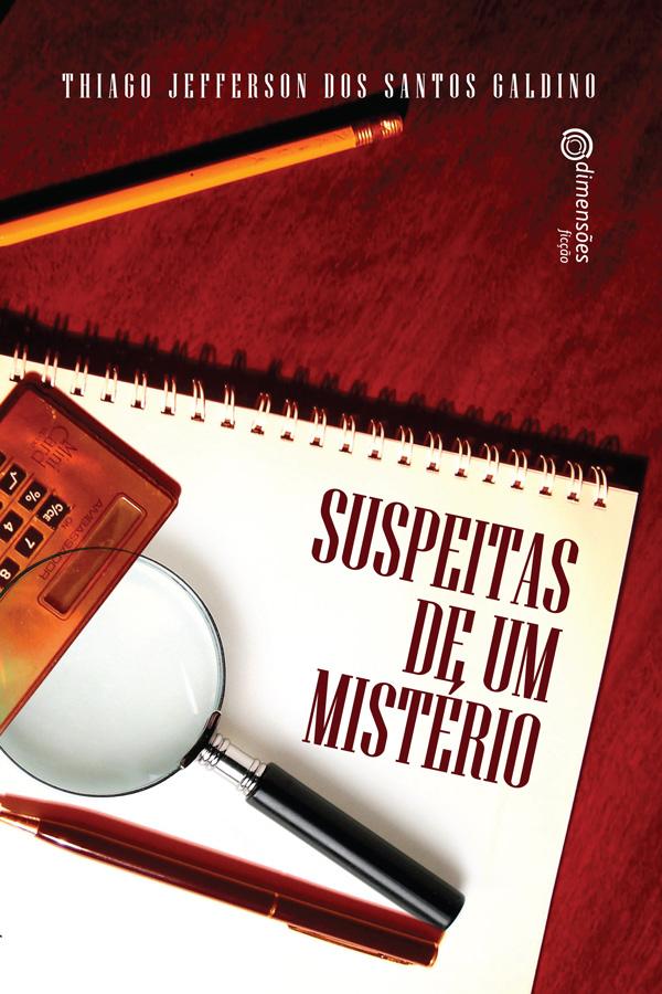 """Clique aqui para adquirir o livro """"Supeitas de um Mistério"""""""