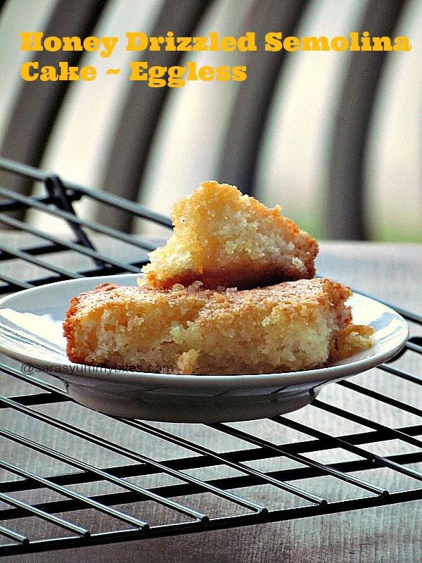 Honey Drizzled Semolina Cake ~ Eggless version ~ Saras's Kitchen