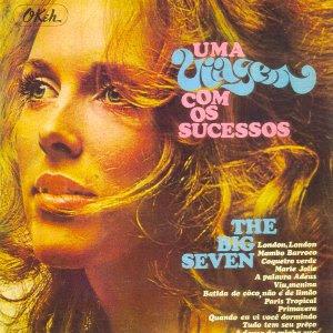 THE BIG SEVEN - UMA VIAGEM COM OS SUCESSOS (1970)