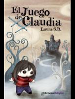 """Portada """"El juego de Claudia"""", de Laura S.B."""