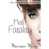 http://www.amazon.es/Miss-Fatality-Miriam-Meza/dp/1493606352/ref=sr_1_cc_1?s=aps&ie=UTF8&qid=1436275523&sr=1-1-catcorr&keywords=miriam+meza