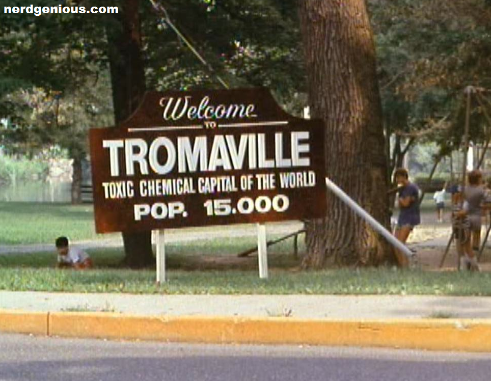 Tromaville, home of the world's first superhero from New Jersey