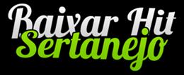 Baixar Hit Sertanejo - O melhor do Sertanejo Universitário