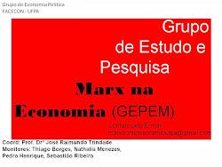 Grupo de Estudo e Pesquisa Marx na Economia - GEPEM