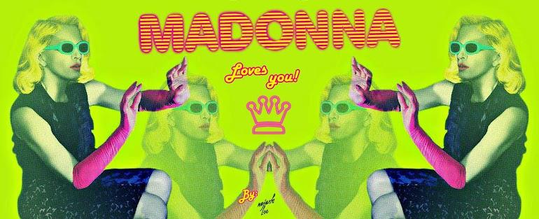 Madonna loves you