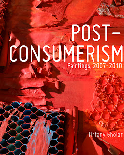The cover of Post-Consumerism: Paintings, 2007 - 2010 by Tiffany Gholar