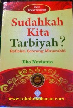buku sudahkah kita tarbiyah oleh eko novianto