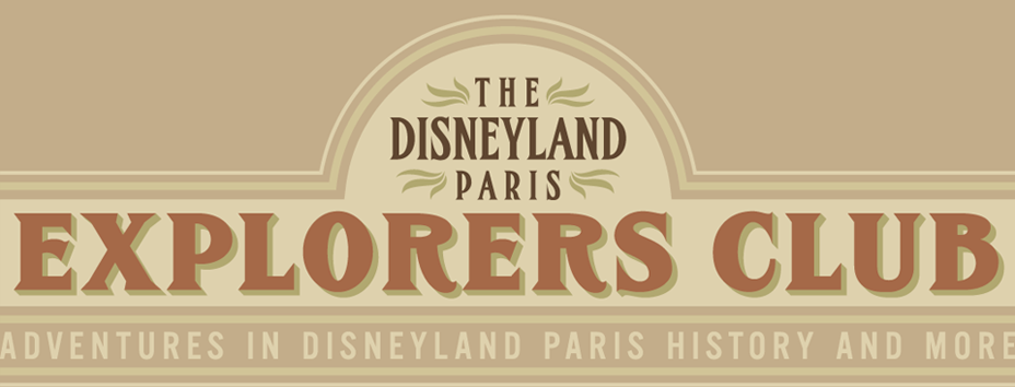 The Disneyland Paris Explorers Club
