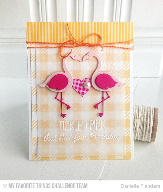 Tickled Pink Card by Danielle Flanders featuring the Laina Lamb Designs Tickled Pink Stamp set and Flamingos Die-namics #mftstamps