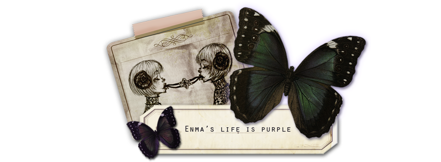 ○ Enma's Life is Purple ○